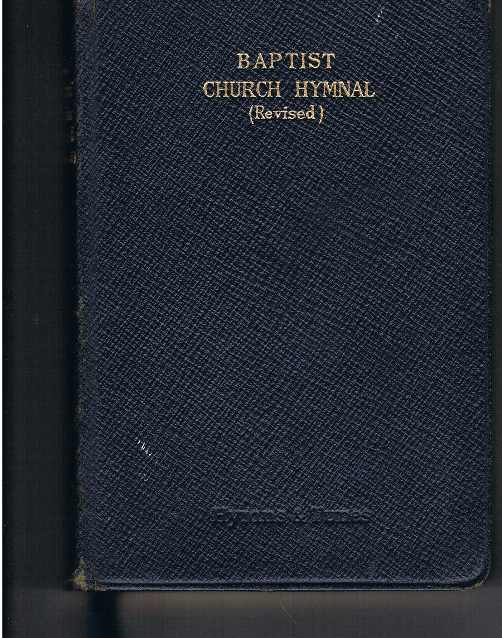Baptist Church Hymnal (revised edition 1933) Hymns and Tunes